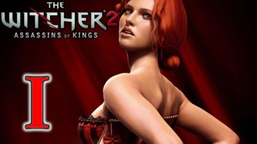 The Witcher 2: Assassins of Kings playthrough #1 By the King's Will