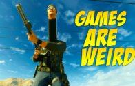 Games Are Weird