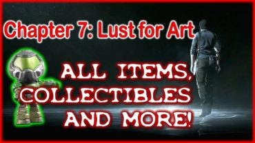 THE EVIL WITHIN 2 Ch. 7 Lust for Art – All Items, collectibles and more!