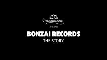 Bonzai Records – The Story